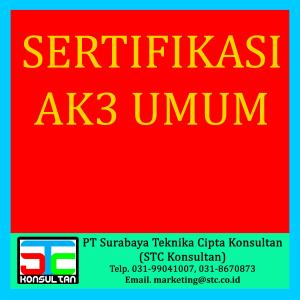 Sertifikasi AK3 Umum, (031)99041007, STC Konsultan, https://pelatihansurabaya.wordpress.com